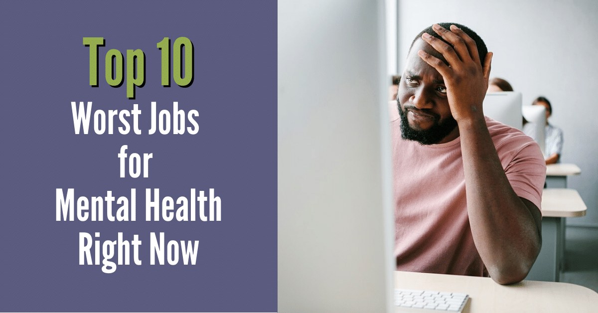 Top-10-worst-jobs-for-mental-health-right-now-1.png